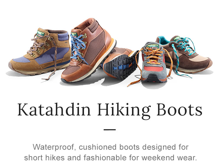 Katahdin Hiking Boots. Waterproof, cushioned boots designed for short hikes and fashionable for weekend wear.